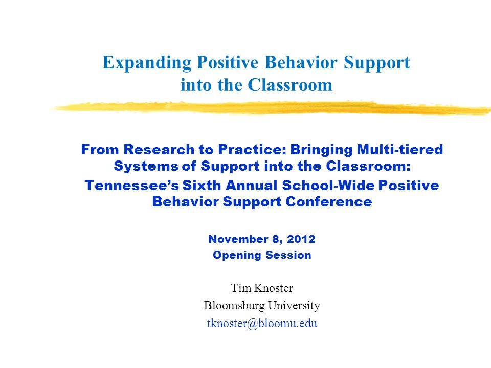 Expanding Positive Behavior Support into the Classroom