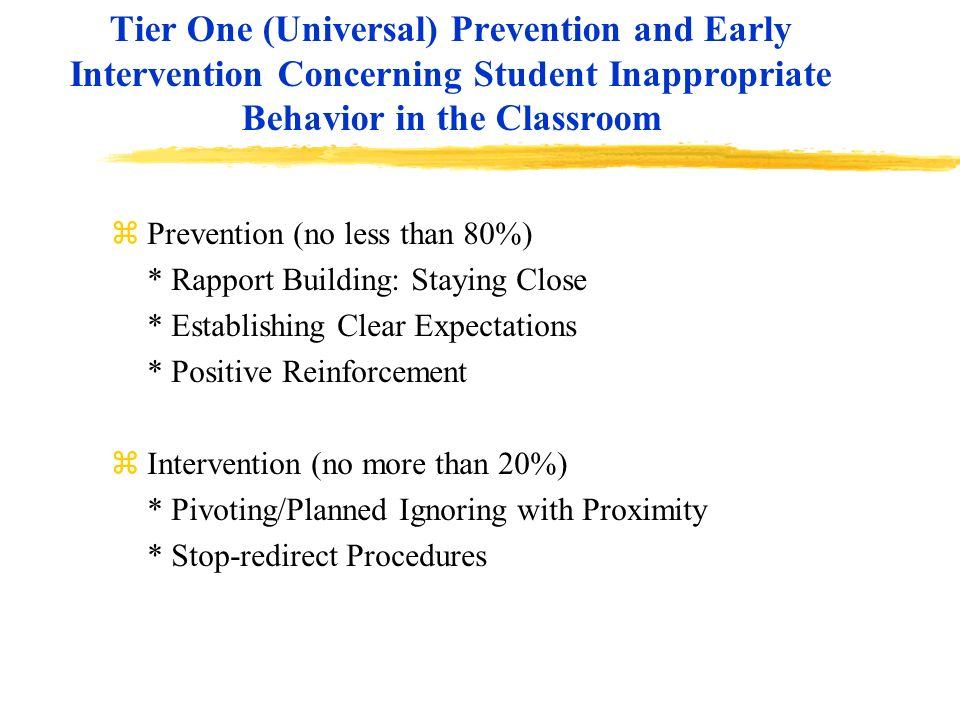 Tier One (Universal) Prevention and Early Intervention Concerning Student Inappropriate Behavior in the Classroom