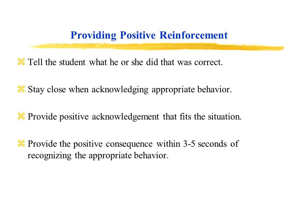 Providing Positive Reinforcement