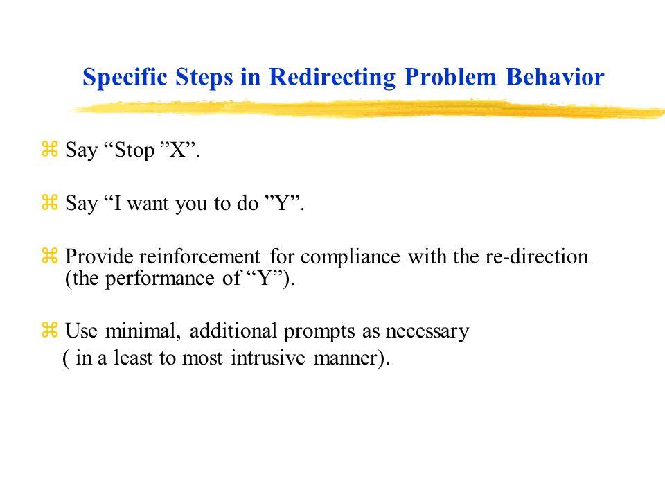 Specific Steps in Redirecting Problem Behavior