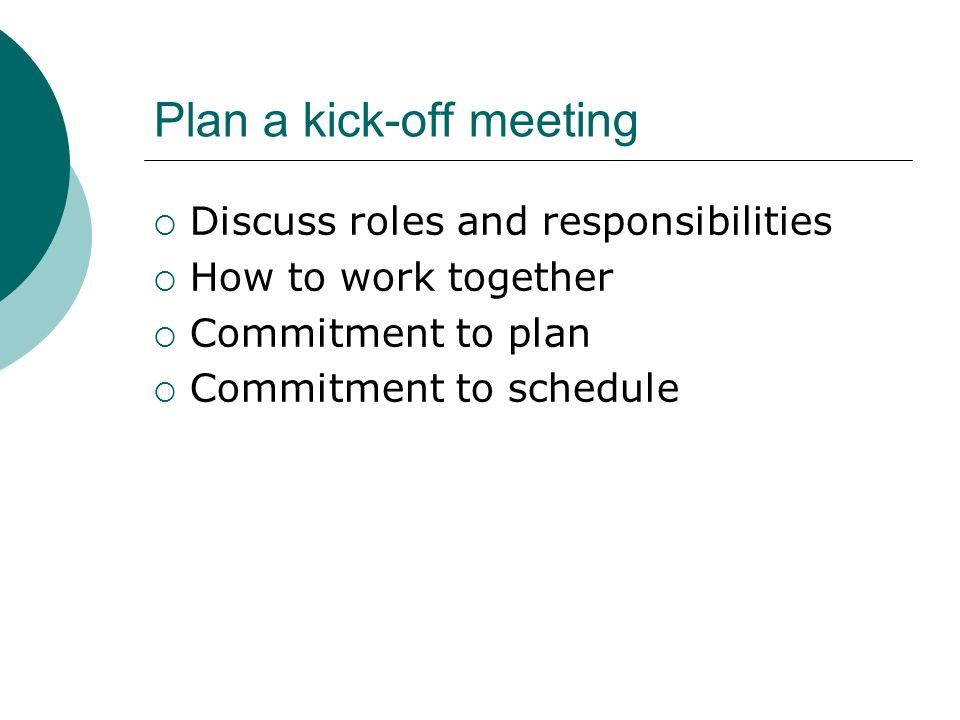 Plan a kick-off meeting