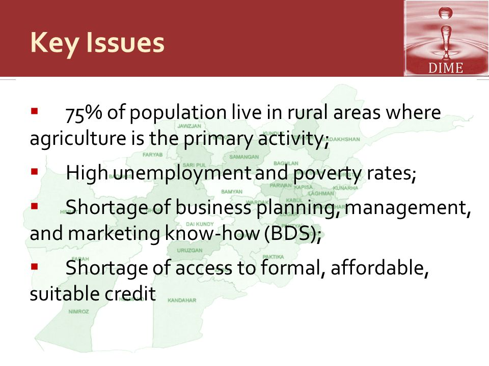 Key Issues 75% of population live in rural areas where agriculture is the primary activity; High unemployment and poverty rates;
