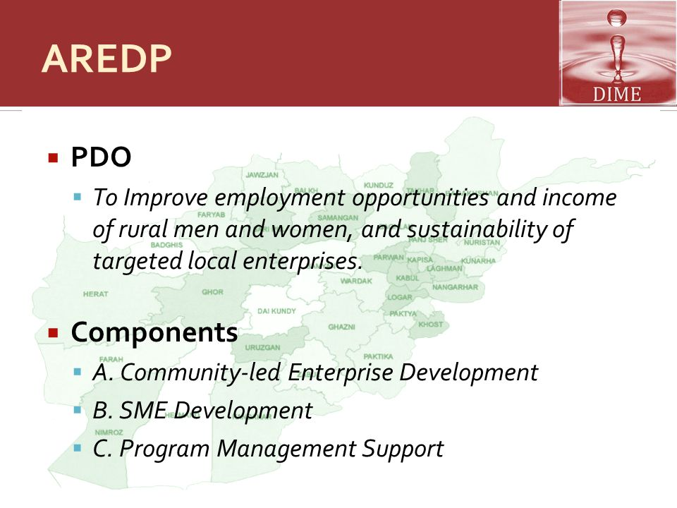 AREDP PDO. To Improve employment opportunities and income of rural men and women, and sustainability of targeted local enterprises.