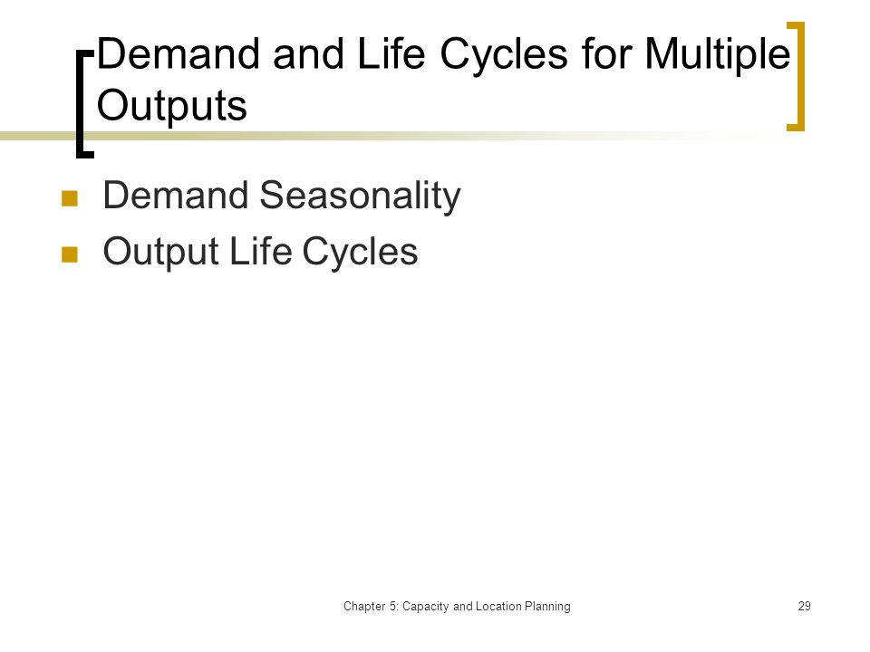 Demand and Life Cycles for Multiple Outputs