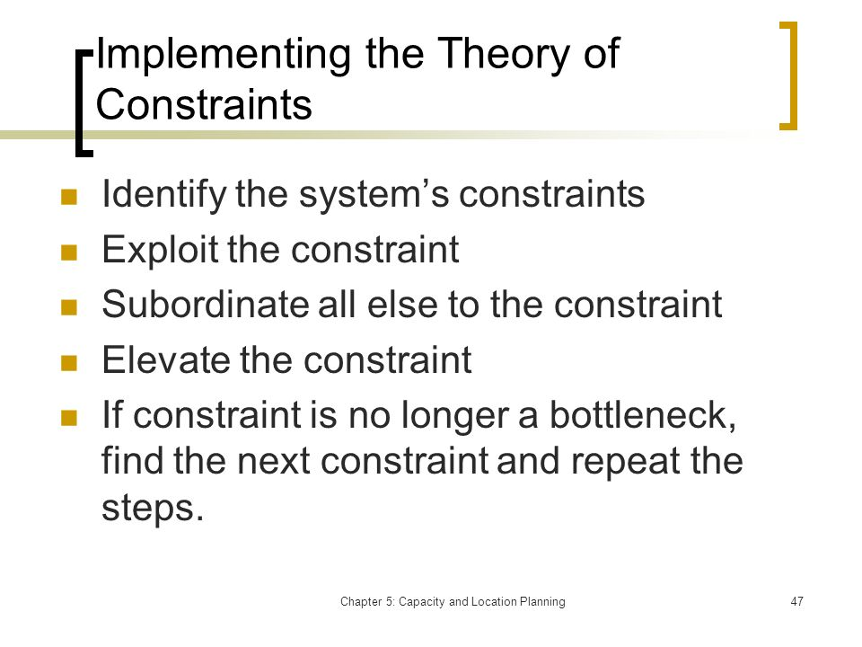 Implementing the Theory of Constraints
