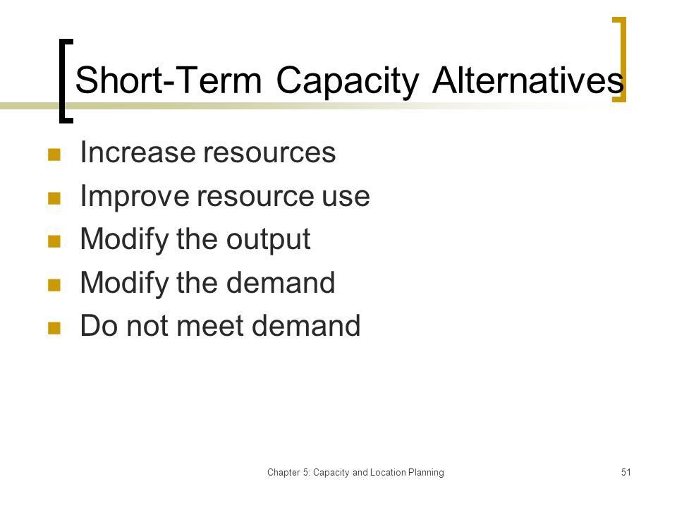 Short-Term Capacity Alternatives