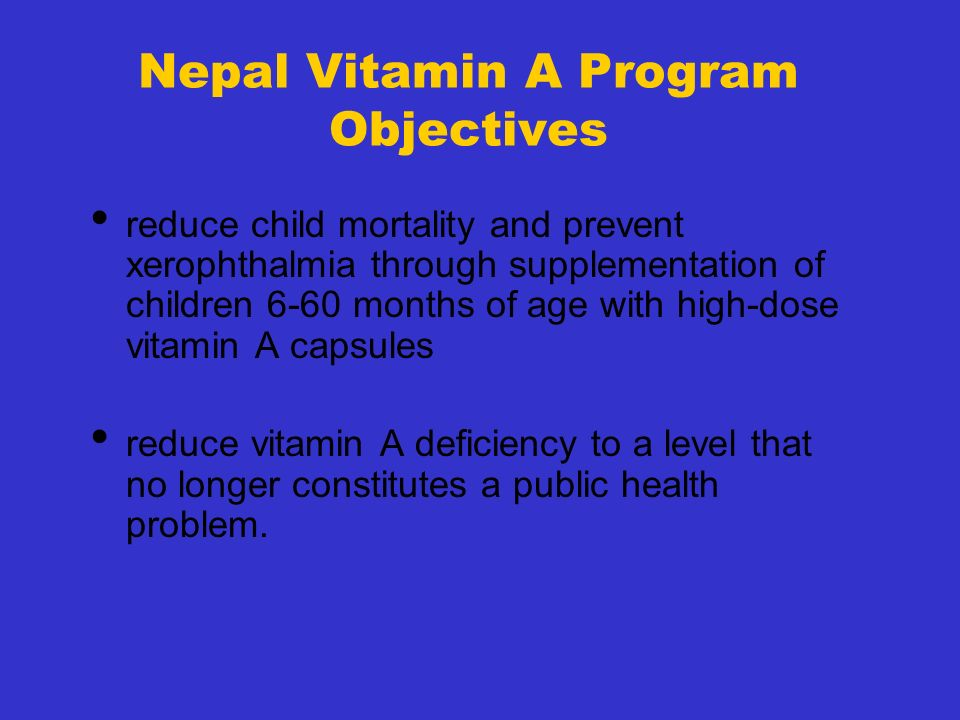 Nepal Vitamin A Program Objectives