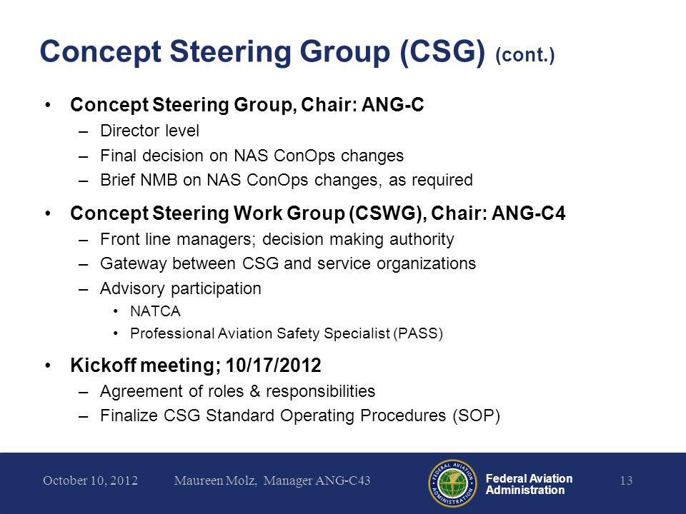 Concept Steering Group (CSG) (cont.)