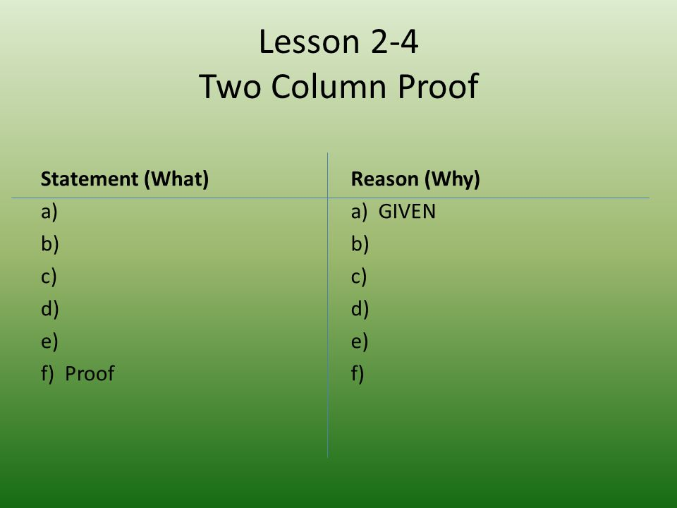 Lesson 2-4 Two Column Proof