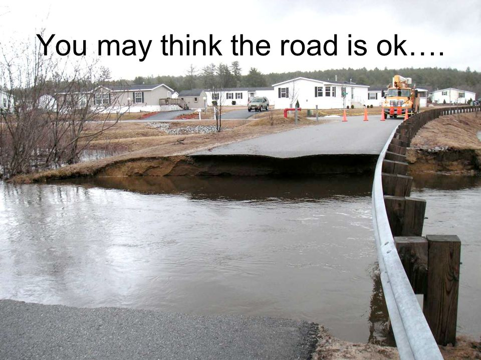 You may think the road is ok….