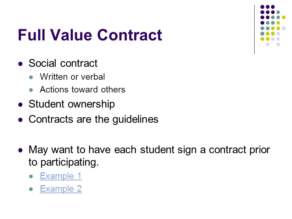 Full Value Contract Social contract Student ownership