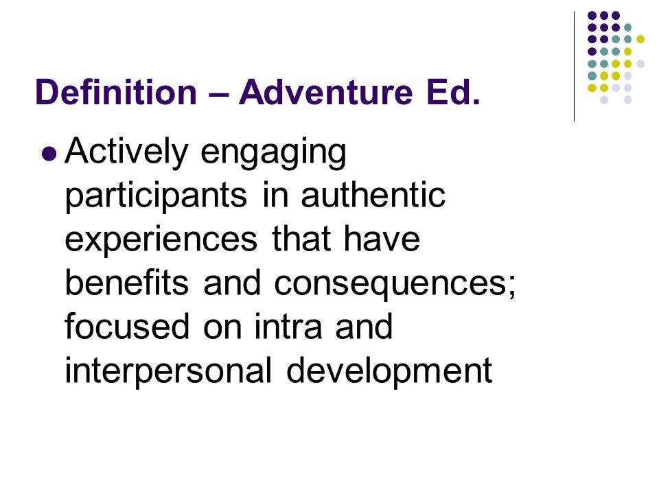 Definition – Adventure Ed.