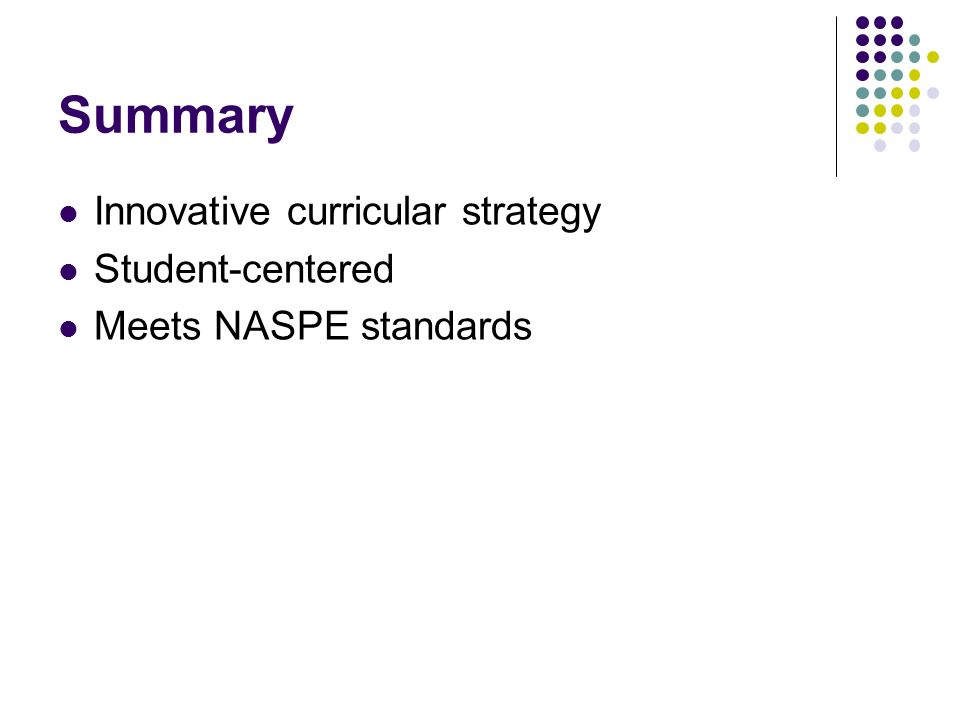 Summary Innovative curricular strategy Student-centered