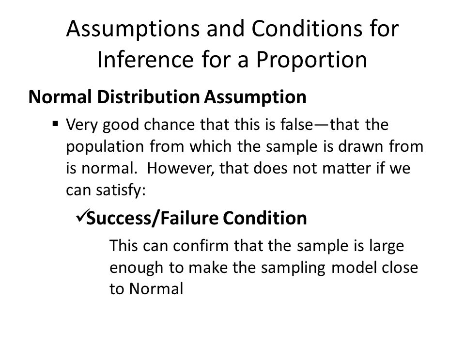 Assumptions and Conditions for Inference for a Proportion