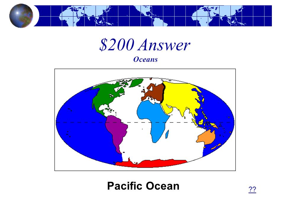 $200 Answer Oceans Pacific Ocean