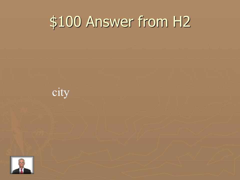 $100 Answer from H2 city