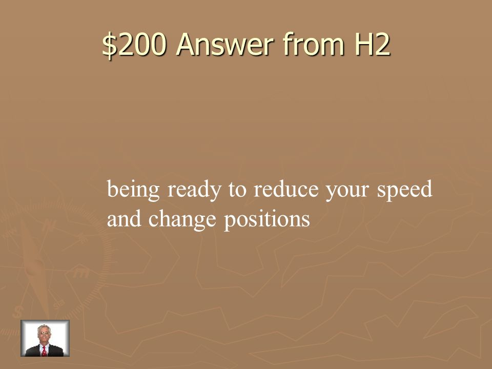 $200 Answer from H2 being ready to reduce your speed
