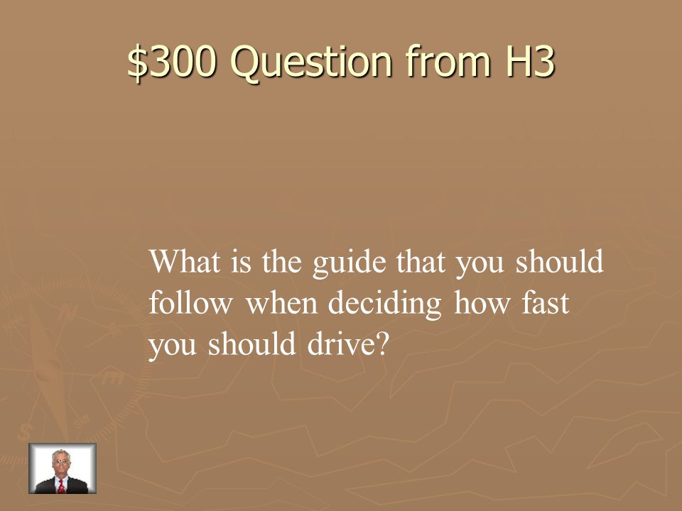 $300 Question from H3 What is the guide that you should