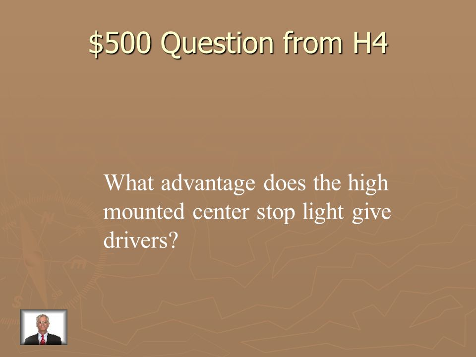 $500 Question from H4 What advantage does the high
