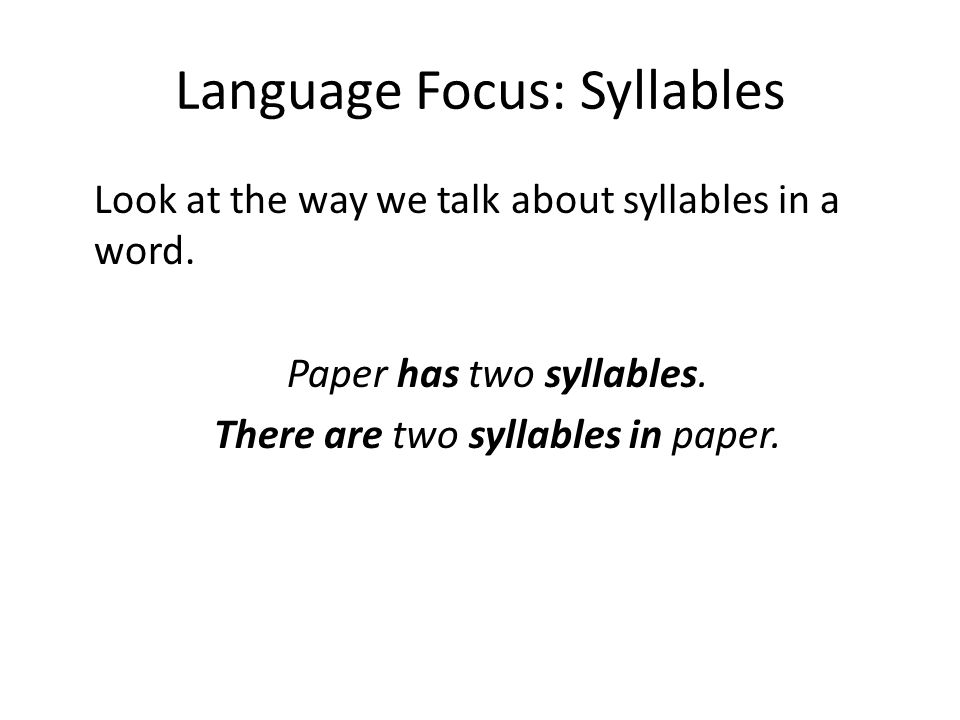 Language Focus: Syllables