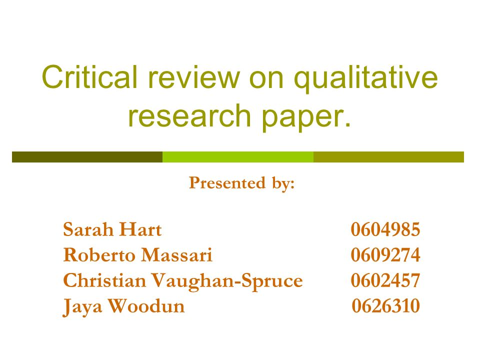 Critical review on qualitative research paper.