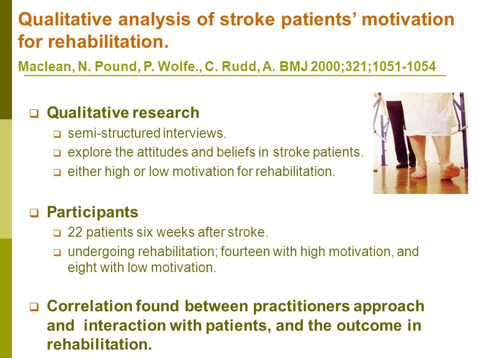 Qualitative analysis of stroke patients' motivation for rehabilitation.