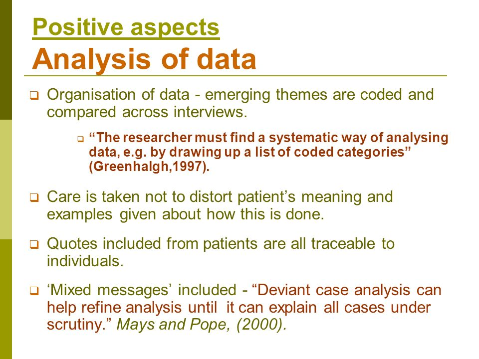 Positive aspects Analysis of data