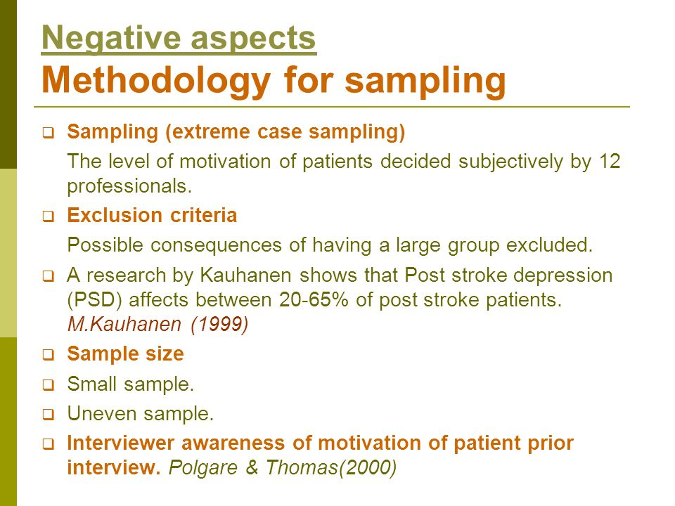 Negative aspects Methodology for sampling