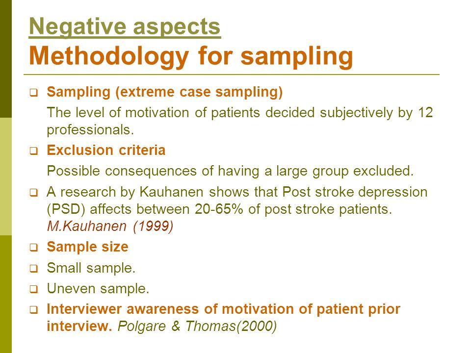 Negative aspects Methodology for sampling