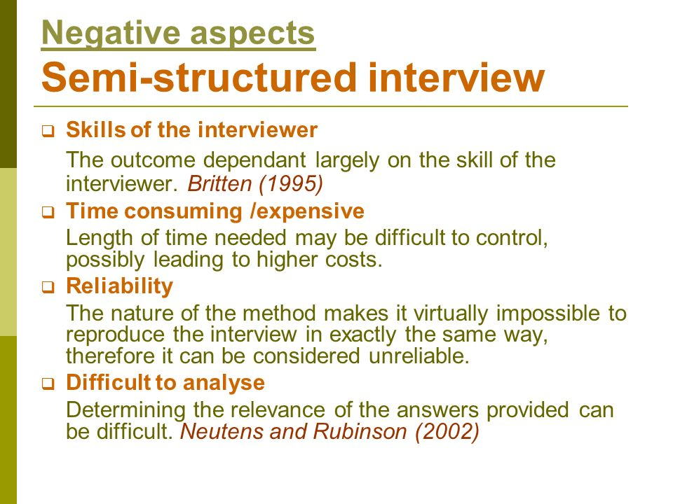 Negative aspects Semi-structured interview