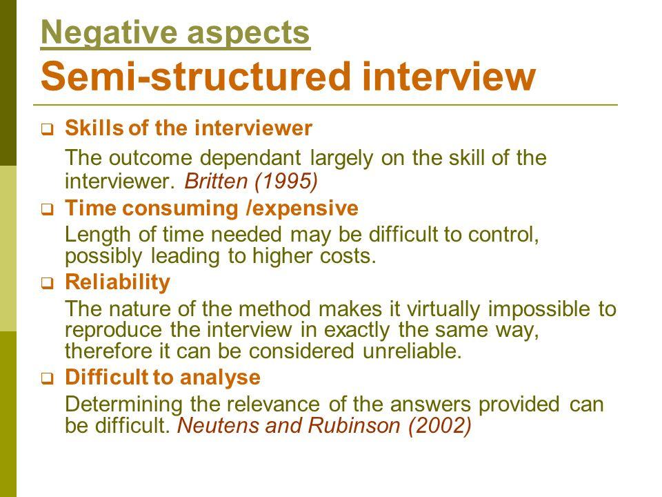 Negative aspects Semi-structured interview