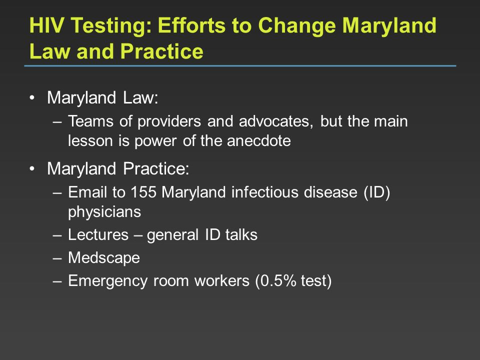 HIV Testing: Efforts to Change Maryland Law and Practice