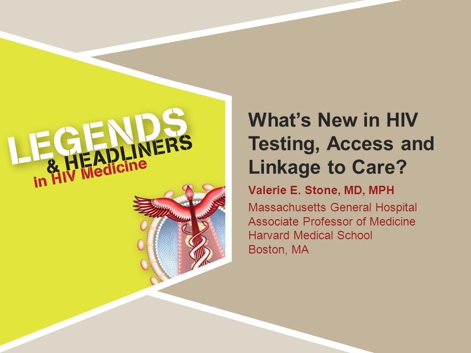 What's New in HIV Testing, Access and Linkage to Care