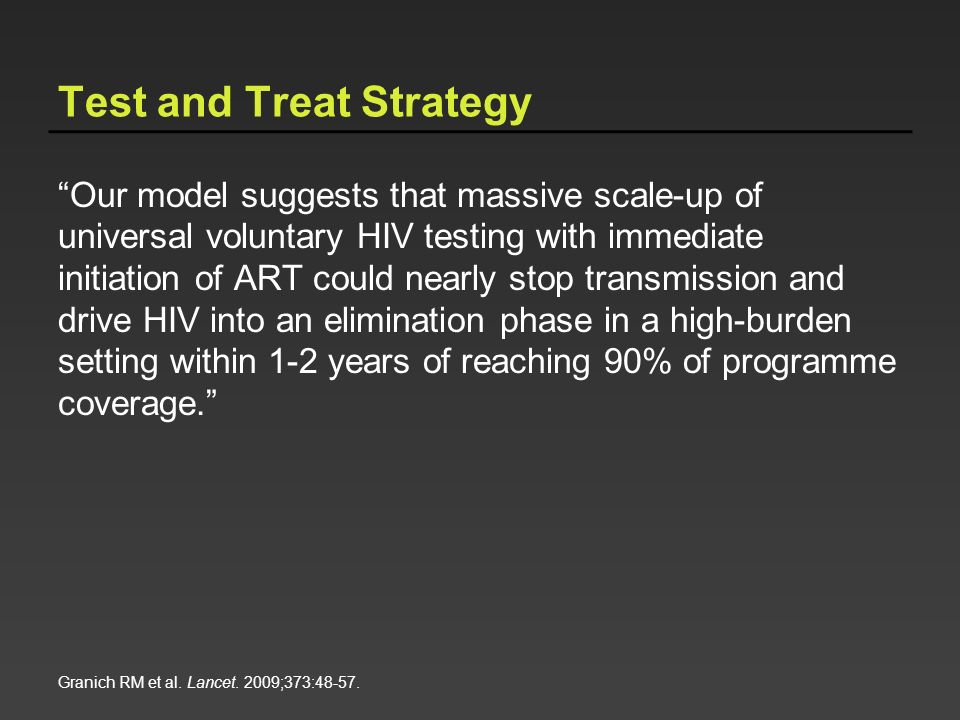 Test and Treat Strategy