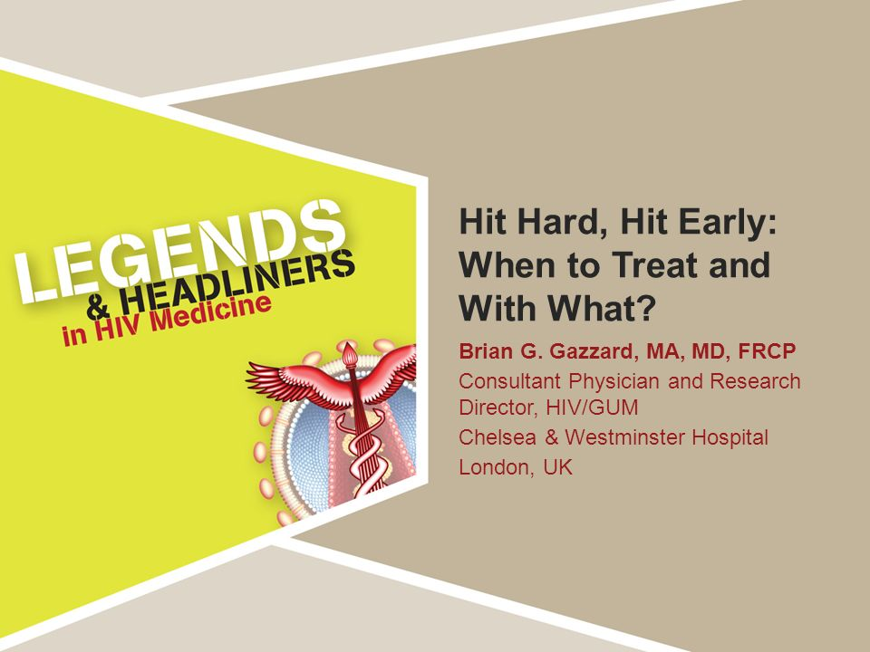 Hit Hard, Hit Early: When to Treat and With What