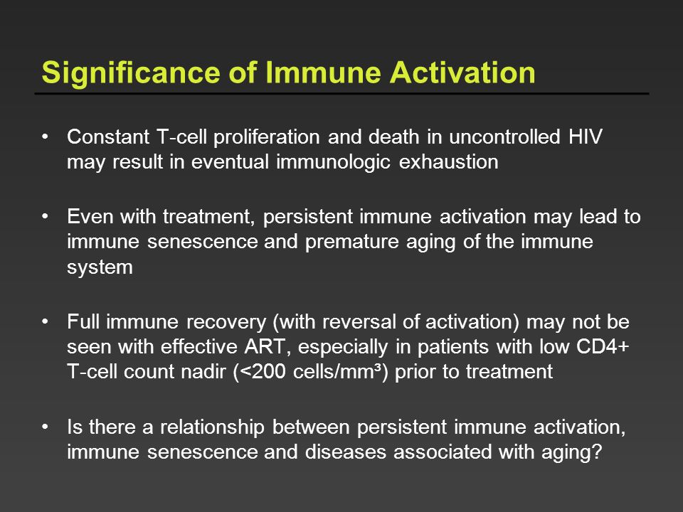 Significance of Immune Activation