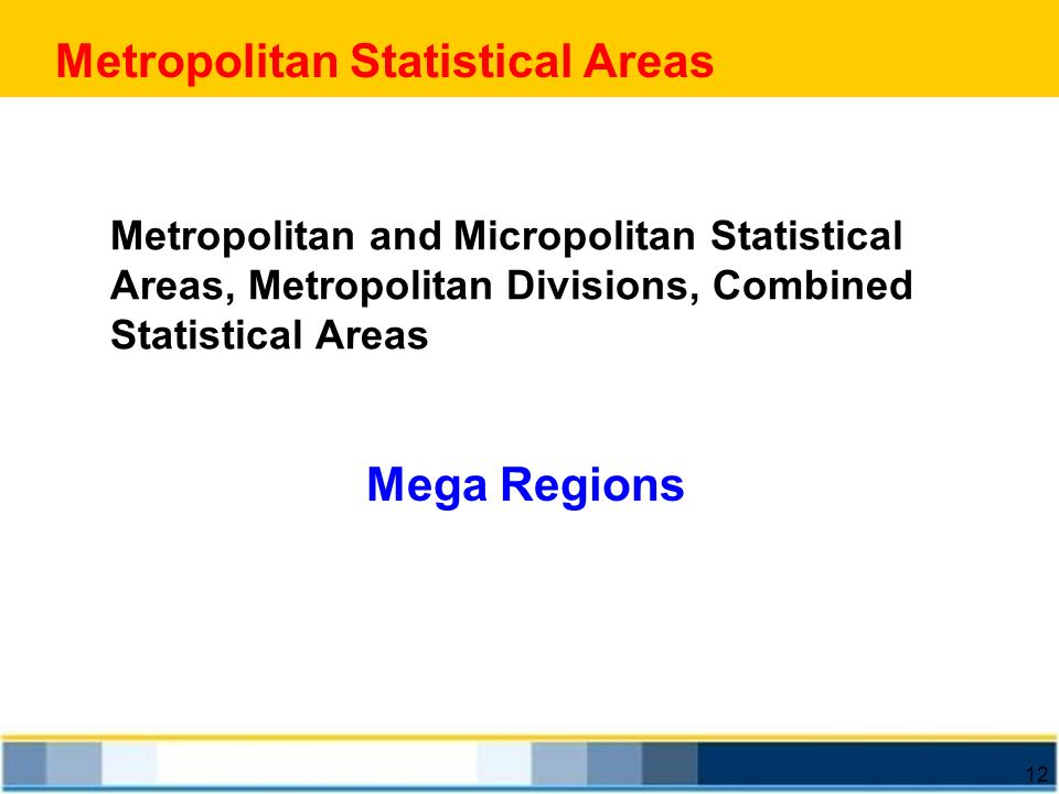 Metropolitan Statistical Areas