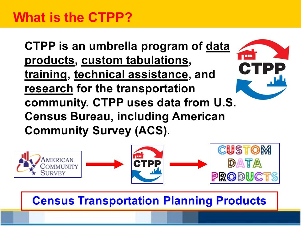 Census Transportation Planning Products