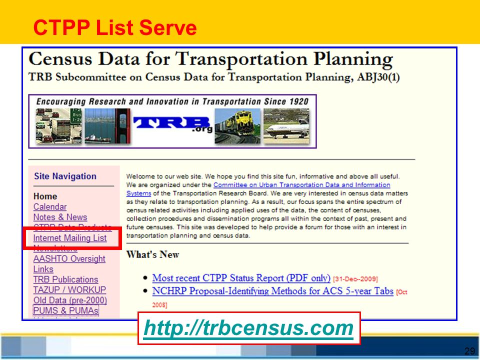 CTPP List Serve http://trbcensus.com