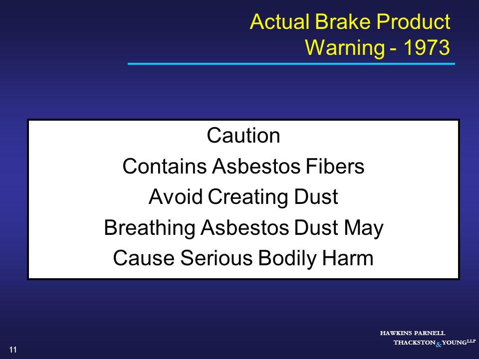 Actual Brake Product Warning - 1973