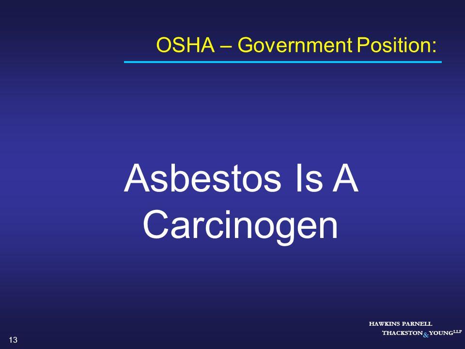 OSHA – Government Position:
