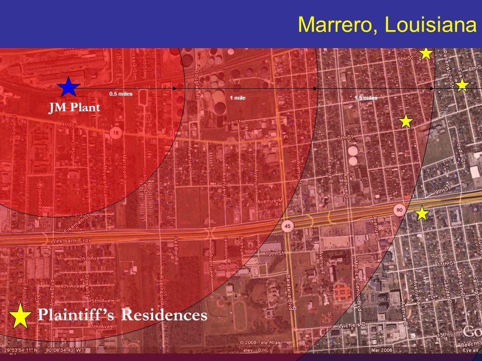 Marrero, Louisiana Plaintiff's Residences JM Plant 37 0.5 miles 1 mile