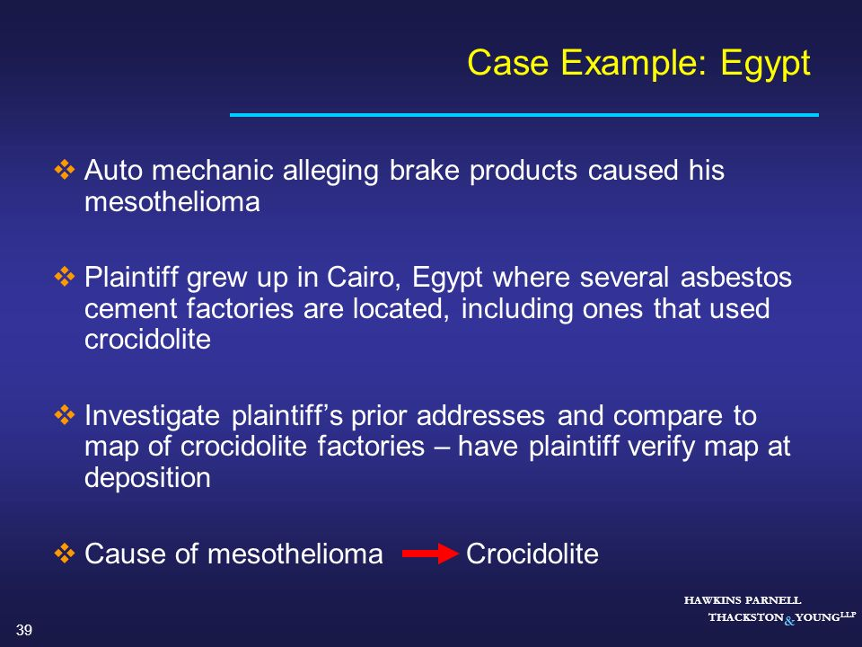 Case Example: Egypt Auto mechanic alleging brake products caused his mesothelioma.