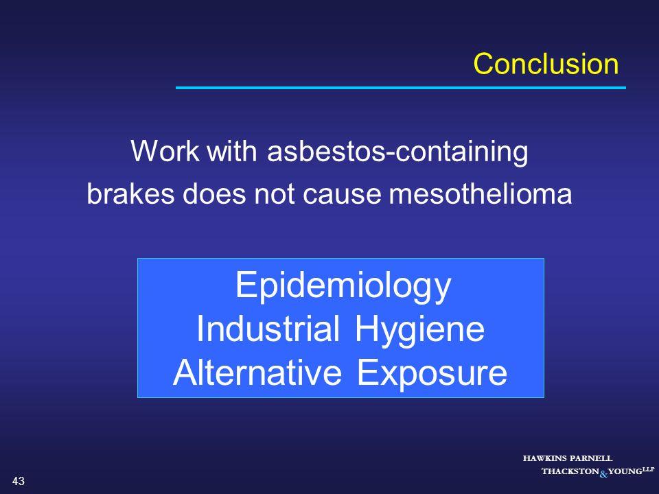 Industrial Hygiene Alternative Exposure Conclusion