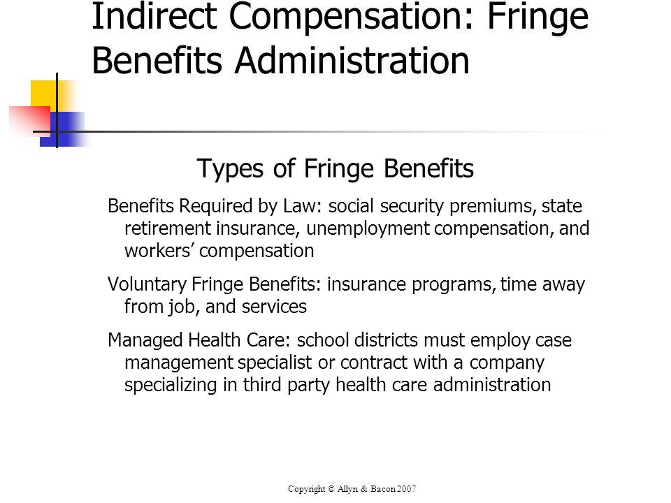 Indirect Compensation: Fringe Benefits Administration