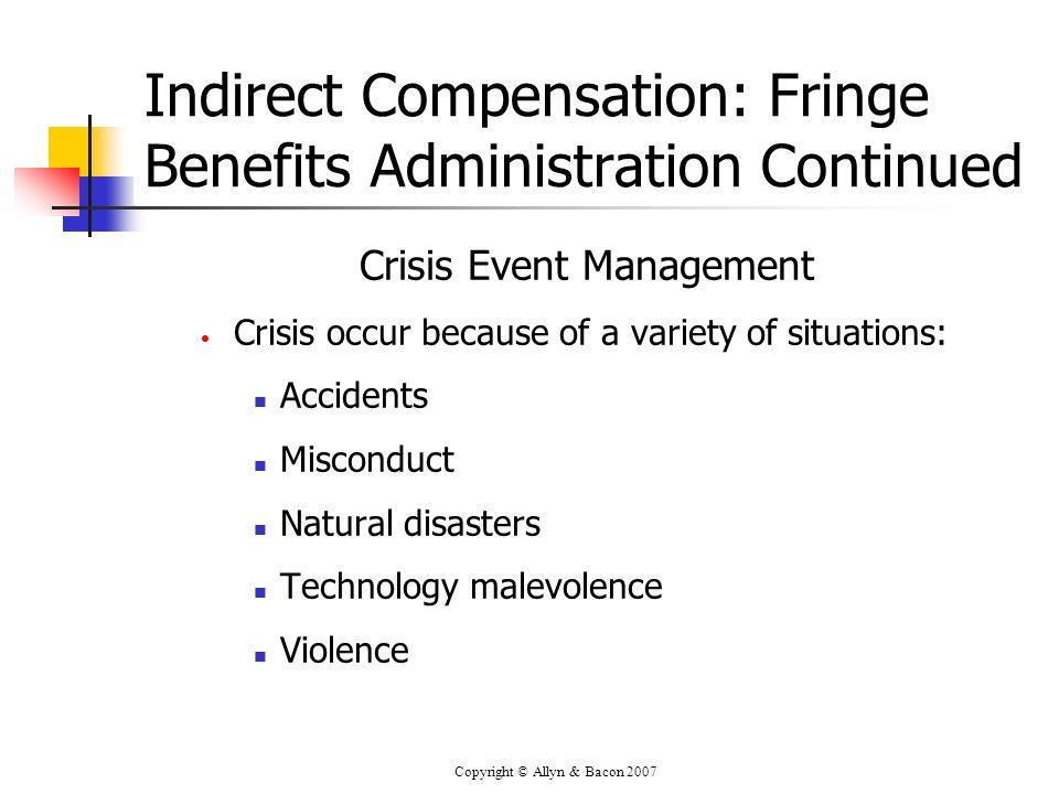 Indirect Compensation: Fringe Benefits Administration Continued