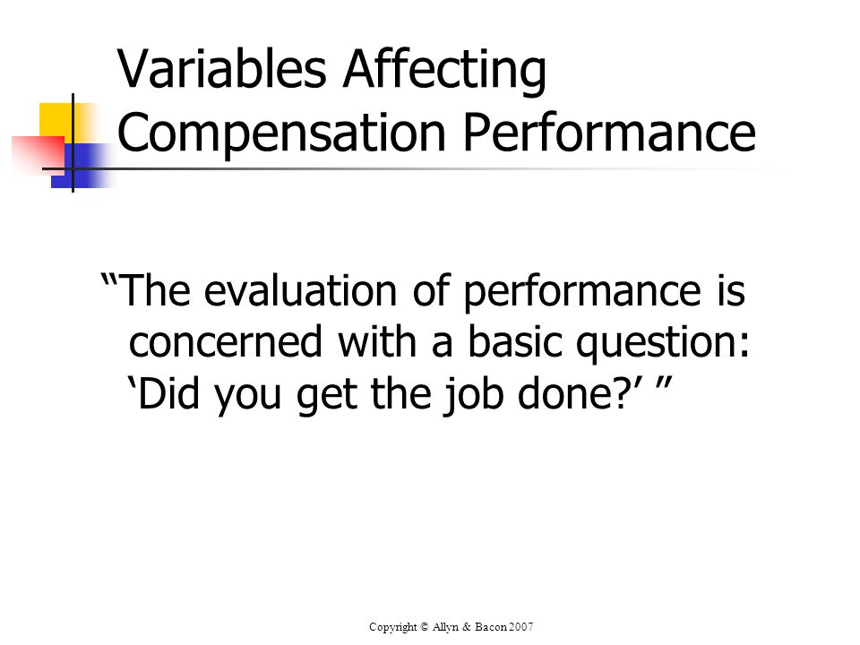 Variables Affecting Compensation Performance