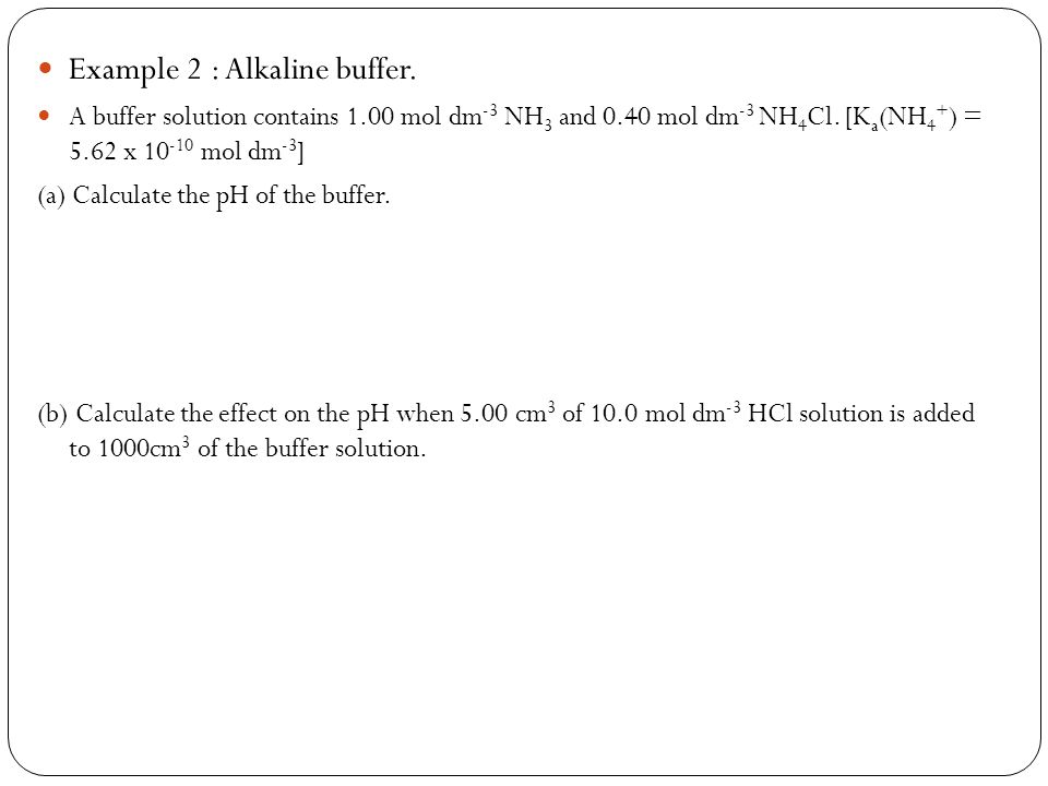 Example 2 : Alkaline buffer.