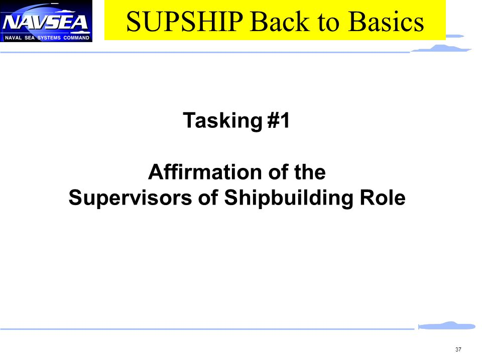 Supervisors of Shipbuilding Role