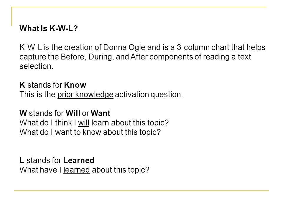 What Is K-W-L .